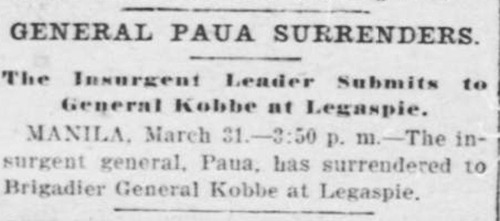 General Paua surrenders, The Evening Times, WA, D.C., March 31 1900